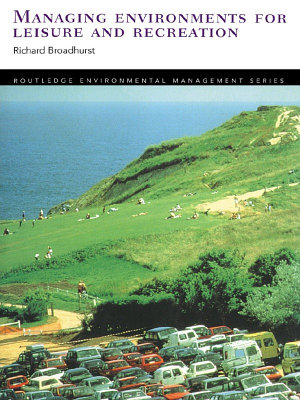 Managing Environments for Leisure and Recreation