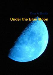 Under The Blue Moon Book PDF