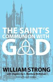 The Saint's Communion With God