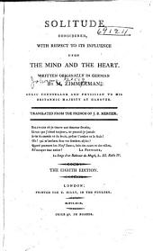 Solitude considered with respect to its influence upon the mind and the heart: Volume 1
