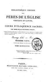 Bibliothèque choisie des Pères de l'Eglise grecque et latine, ou Cours d'éloquence sacrée: Volume14