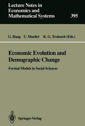 Economic Evolution and Demographic Change: Formal Models in Social Sciences