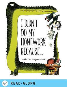 I Didn t Do My Homework Because    Book