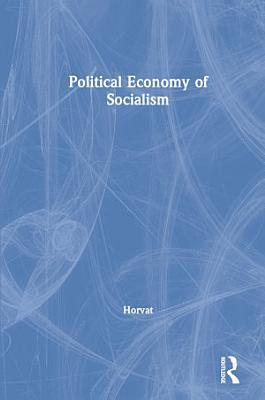 Political Economy of Socialism