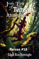 Edgar Rice Burroughs' Jungle Tales of Tarzan Annotated