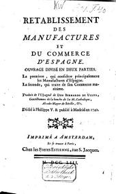 Retablissement des manufactures et du commerce d'Espagne ..