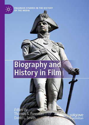 Biography and History in Film