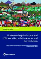 Understanding the Income and Efficiency Gap in Latin America and the Caribbean PDF
