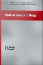 Radical Theory of Rings