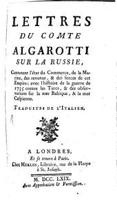 Lettres du Comte Algarotti sur la Russie
