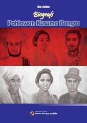 Biografi Pahlawan Kusuma Bangsa
