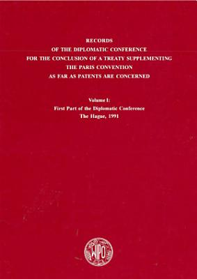 Records of the Diplomatic Conference for the Conclusion of a Treaty Supplementing the Paris Convention as far as Patents are Concerned PDF