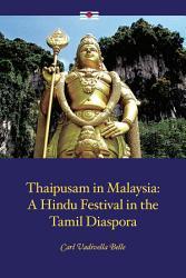 Thaipusam In Malaysia Book PDF