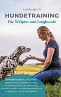 Hundetraining f  r Welpen und Junghunde PDF