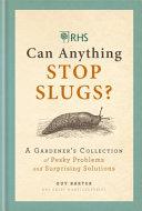 RHS Does Anything Stop Slugs?