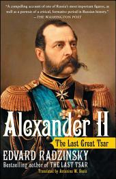 Alexander II: The Last Great Tsar