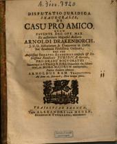 Disputatio Iuridica Inauguralis, De Casu Pro Amico