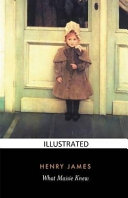 What Maisie Knew Illustrated PDF