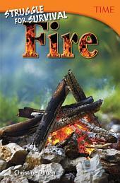 Struggle for Survival: Fire
