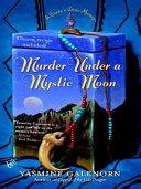 Murder Under a Mystic Moon