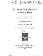 Studies in Pessimism: A Series of Essays