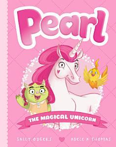 Pearl The Magical Unicorn PDF
