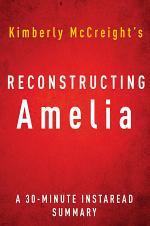 Reconstructing Amelia by Kimberly McCreight | A 30-minute Summary
