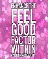 Techniques to feel good within