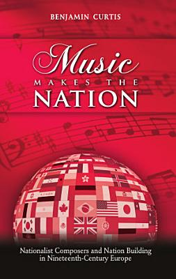 Music Makes the Nation PDF