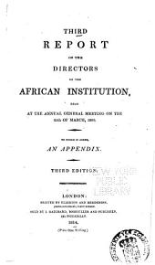 Report of the Committee of the African Institution: Volume 3