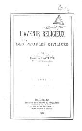 L'avenir religieux des peuples civilisés