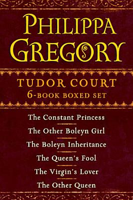 Philippa Gregory s Tudor Court 6 Book Boxed Set