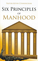 Six Principles of Manhood PDF