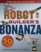 Robot Builder s Bonanza  Third Edition PDF