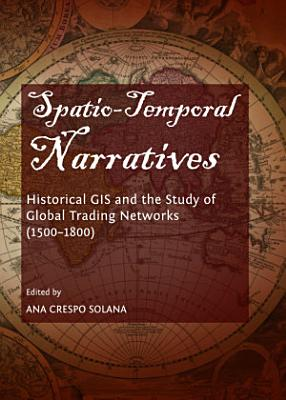 Spatio-Temporal Narratives