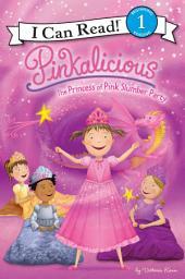 Pinkalicious: The Princess of Pink Slumber Party