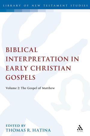 Biblical Interpretation in Early Christian Gospels