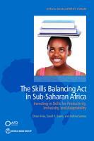 The Skills Balancing Act in Sub Saharan Africa PDF