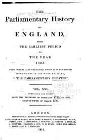 "Cobbett's Parliamentary History of England: From the Norman Conquest, in 1066, to the Year, 1803. From which Last-mentioned Epoch it is Continued Downwards in the Work Entitled: ""Cobbett's Parliamentary Debates""., Volume 21"