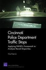 Cincinnati Police Department Traffic Stops