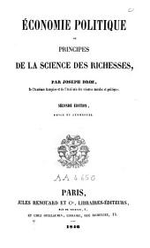 Économie politique, ou, Principes de la science des richesses