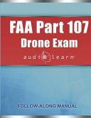 FAA Part 107 Drone Exam AudioLearn