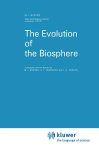 The Evolution of the Biosphere PDF