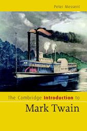 The Cambridge Introduction to Mark Twain