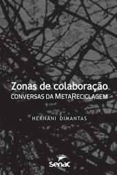 Zonas de colaboração: conversas da MetaReciclagem