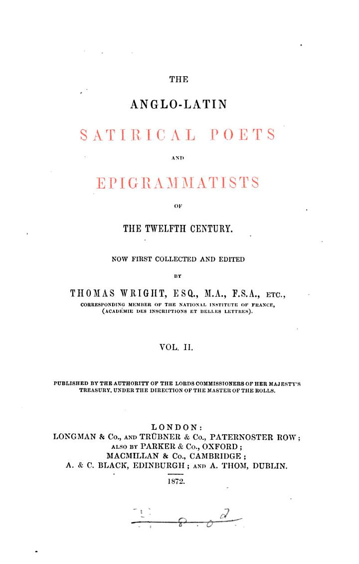 The Anglo-Latin Satirical Poets and Epigrammatists of the Twelfth Century