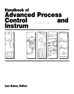 Handbook of Advanced Process Control Systems and Instrumentation PDF