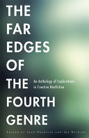 The Far Edges of the Fourth Genre PDF