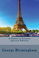 A Padre in France PDF