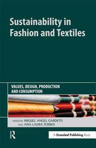 Sustainability in Fashion and Textiles